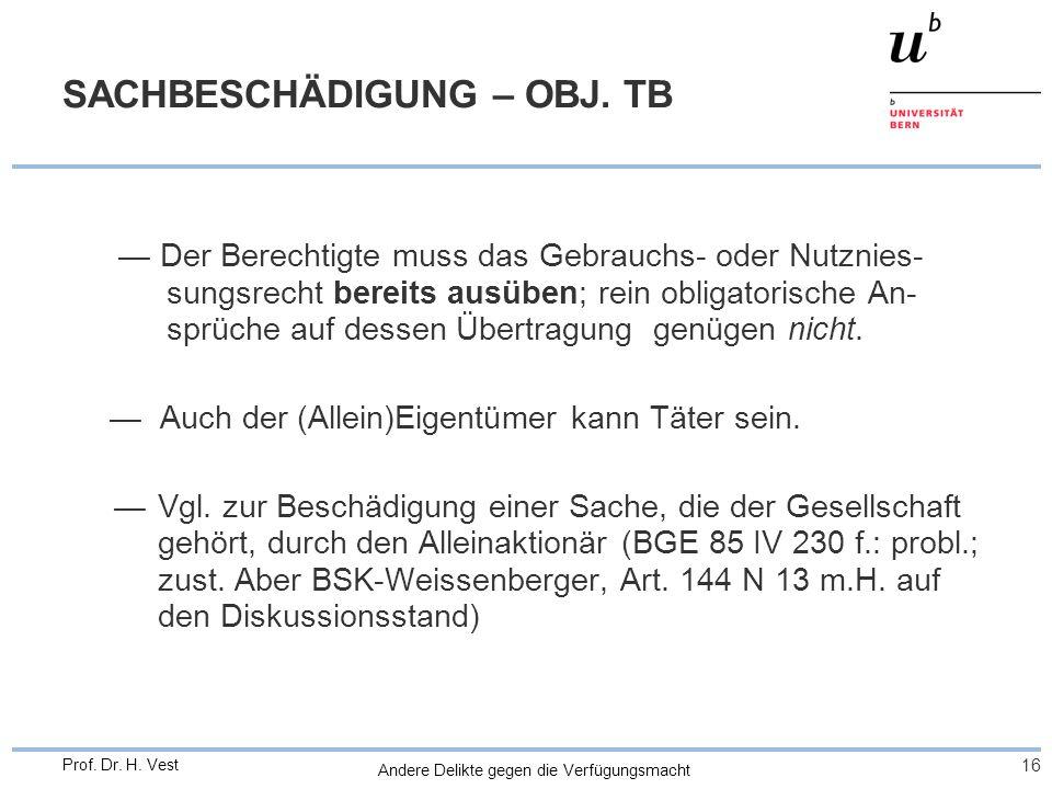 SACHBESCHÄDIGUNG – OBJ. TB