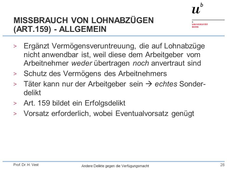 MISSBRAUCH VON LOHNABZÜGEN (ART.159) - ALLGEMEIN