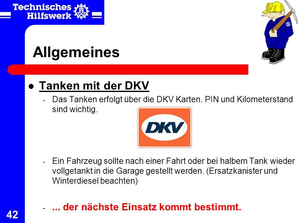 Allgemeines Tanken mit der DKV ... der nächste Einsatz kommt bestimmt.