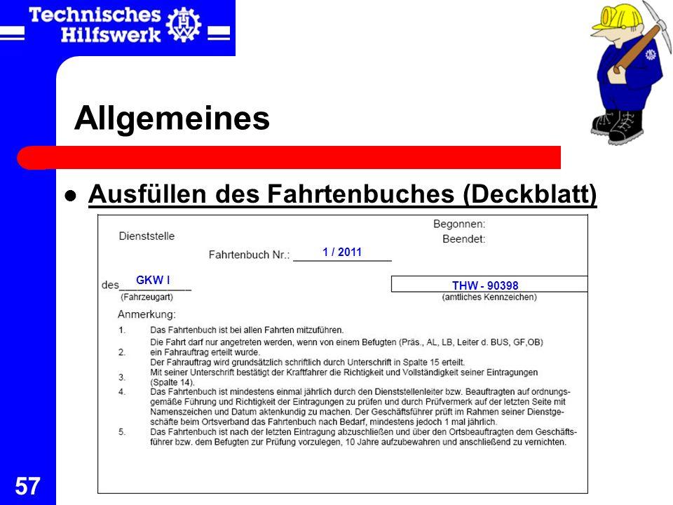 Allgemeines Ausfüllen des Fahrtenbuches (Deckblatt) 1 / 2011 GKW I
