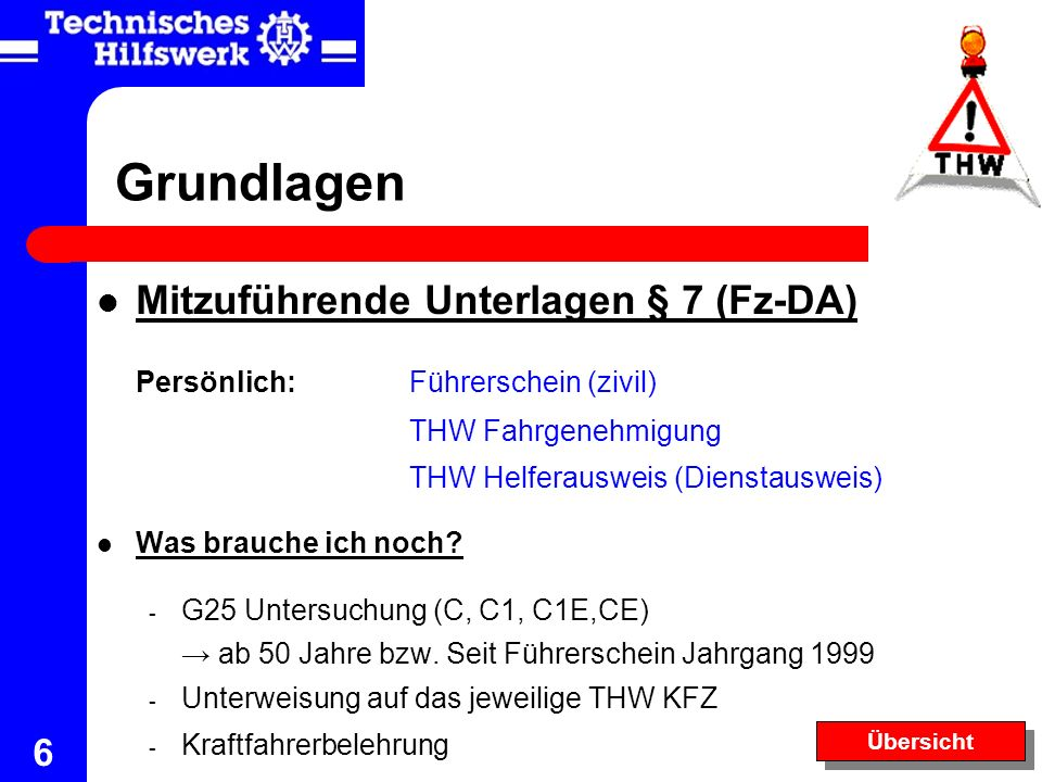 Grundlagen Mitzuführende Unterlagen § 7 (Fz-DA)