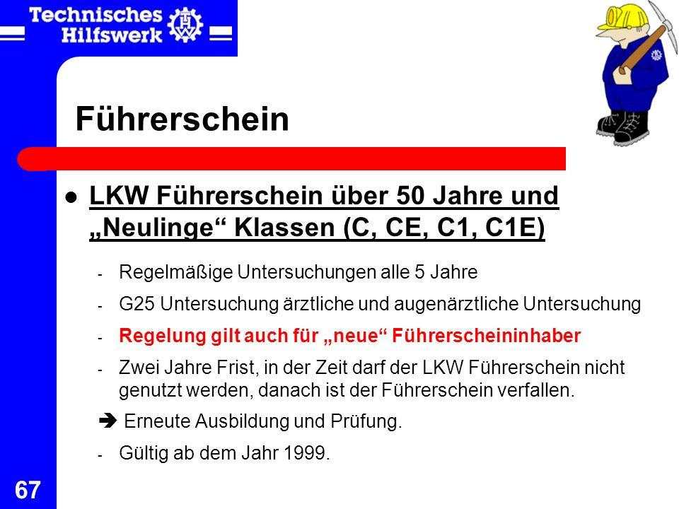 """Führerschein LKW Führerschein über 50 Jahre und """"Neulinge Klassen (C, CE, C1, C1E) Regelmäßige Untersuchungen alle 5 Jahre."""
