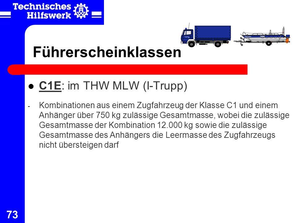 Führerscheinklassen C1E: im THW MLW (I-Trupp)