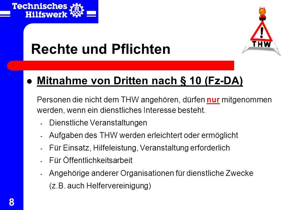Rechte und Pflichten Mitnahme von Dritten nach § 10 (Fz-DA)