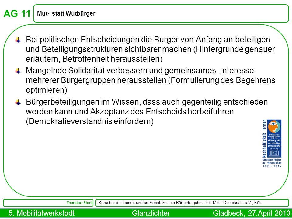 AG 11 Mut- statt Wutbürger.