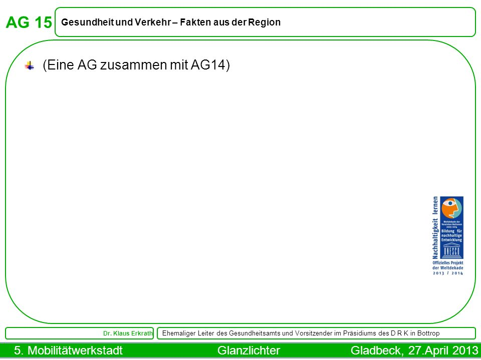 AG 15 (Eine AG zusammen mit AG14)