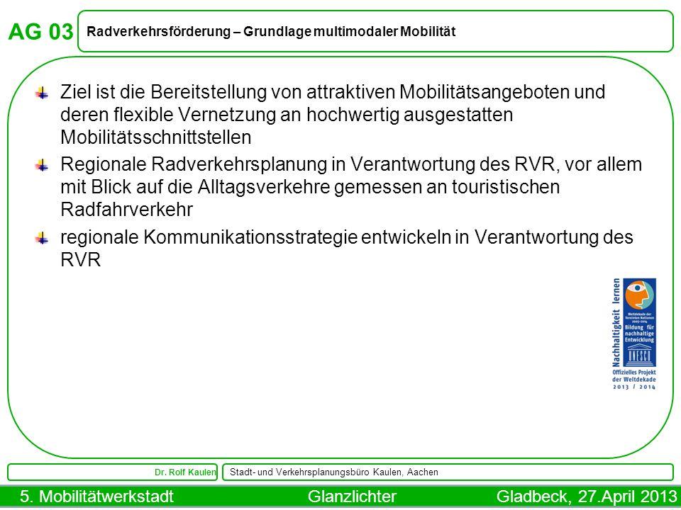 AG 03 Radverkehrsförderung – Grundlage multimodaler Mobilität.