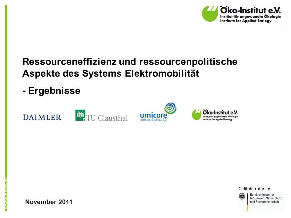 Ressourceneffizienz und ressourcenpolitische Aspekte des Systems Elektromobilität - Ergebnisse