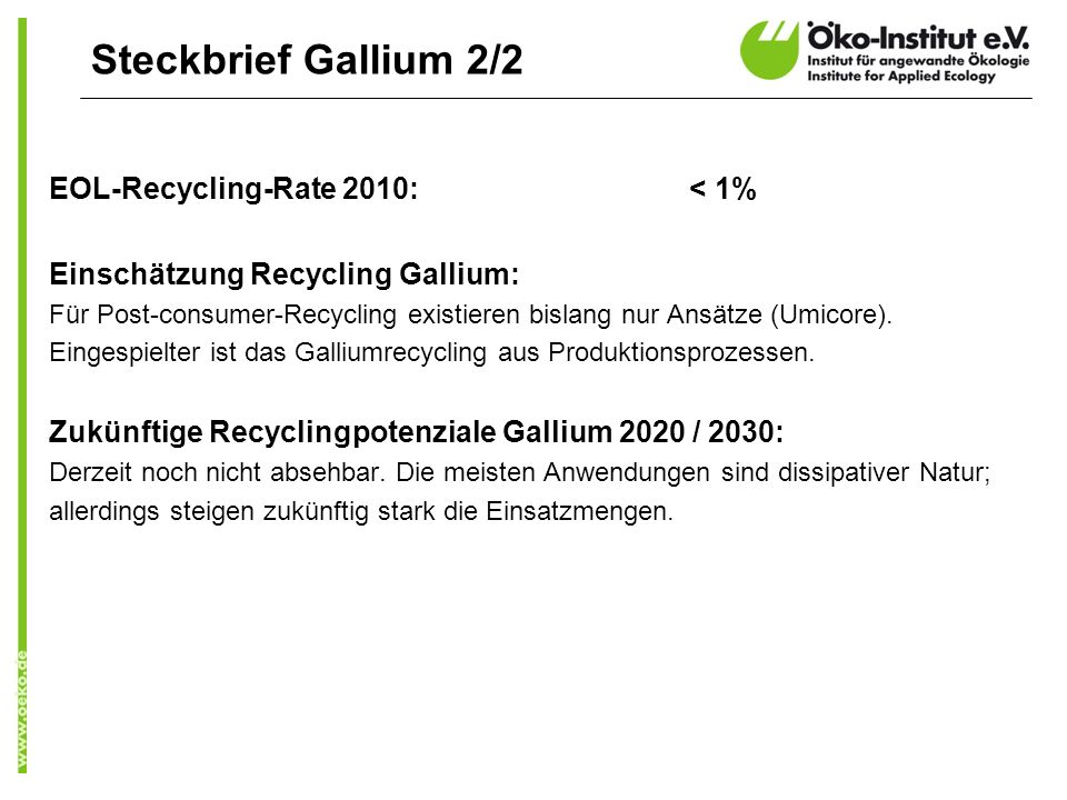 Steckbrief Gallium 2/2 EOL-Recycling-Rate 2010: < 1%