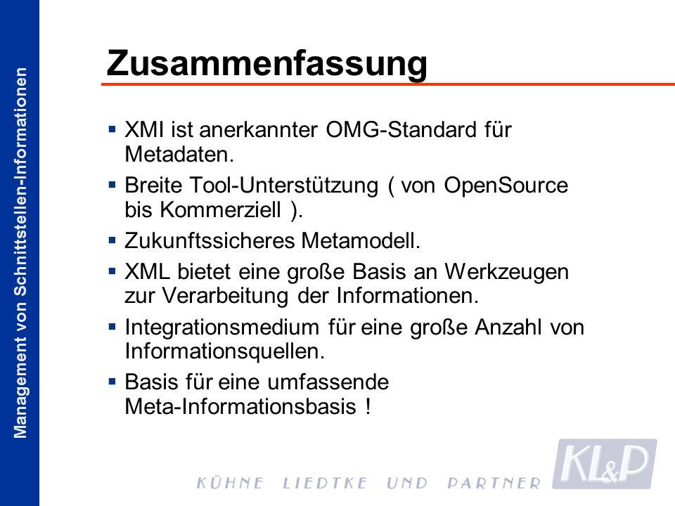 Zusammenfassung XMI ist anerkannter OMG-Standard für Metadaten.
