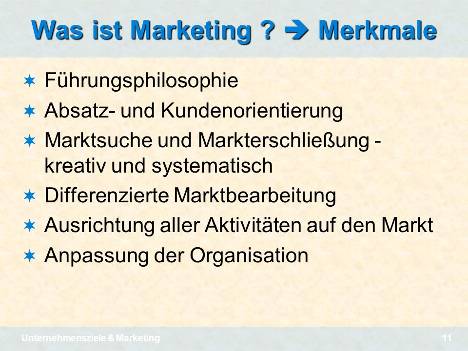 Was ist Marketing  Merkmale
