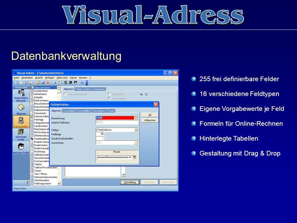 Datenbankverwaltung 255 frei definierbare Felder