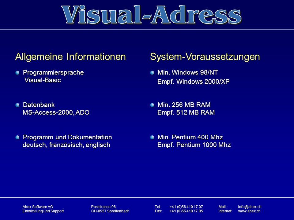Allgemeine Informationen System-Voraussetzungen