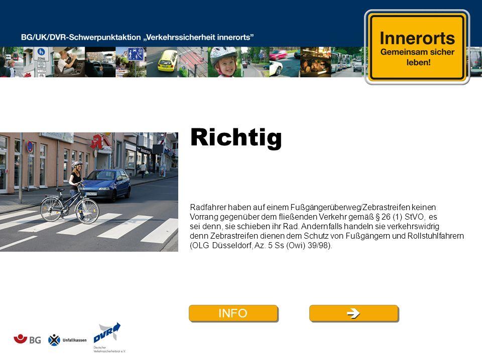 Richtig Radfahrer haben auf einem Fußgängerüberweg/Zebrastreifen keinen. Vorrang gegenüber dem fließenden Verkehr gemäß § 26 (1) StVO, es.