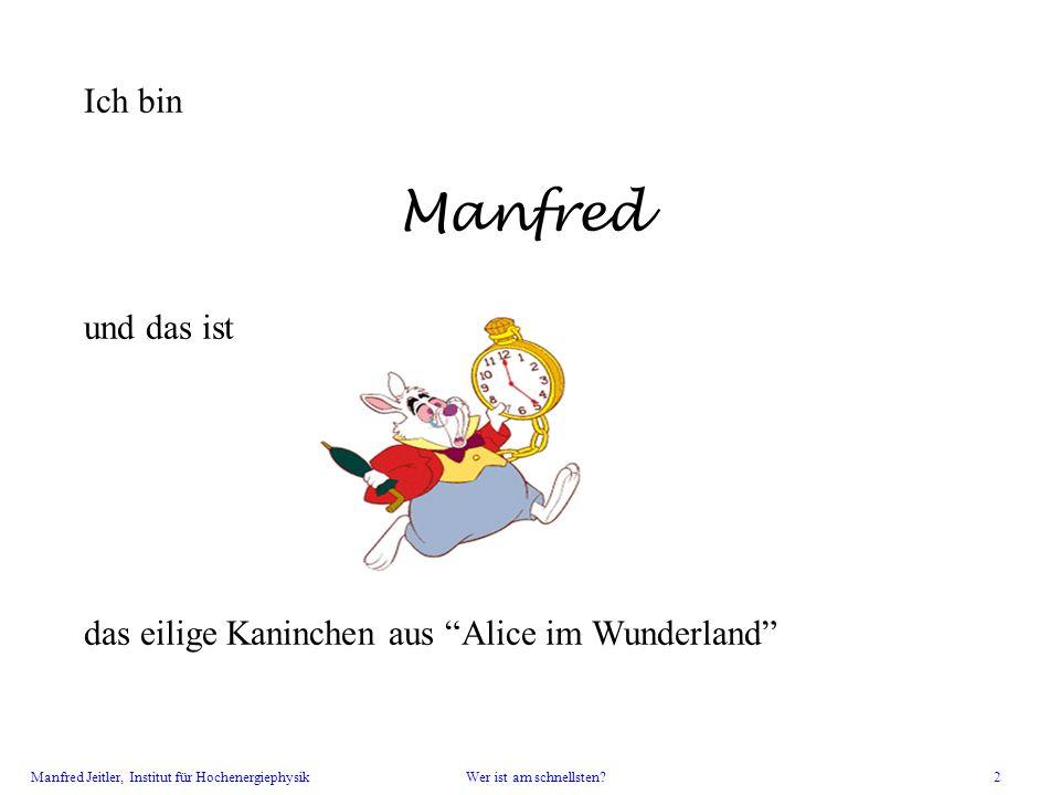 Manfred Ich bin und das ist