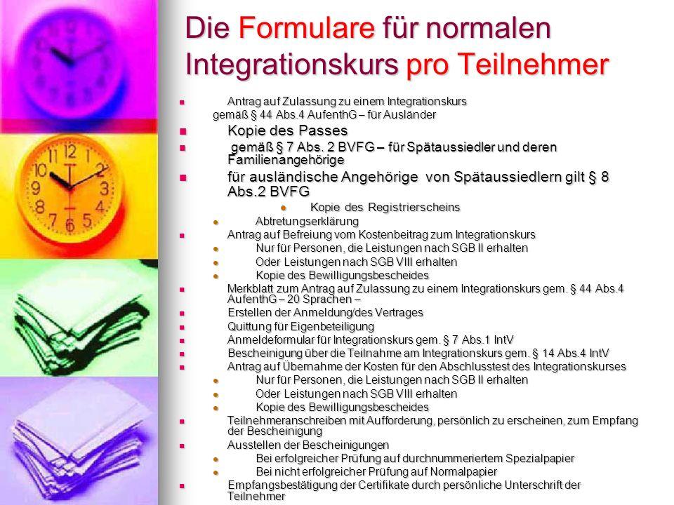 Die Formulare für normalen Integrationskurs pro Teilnehmer