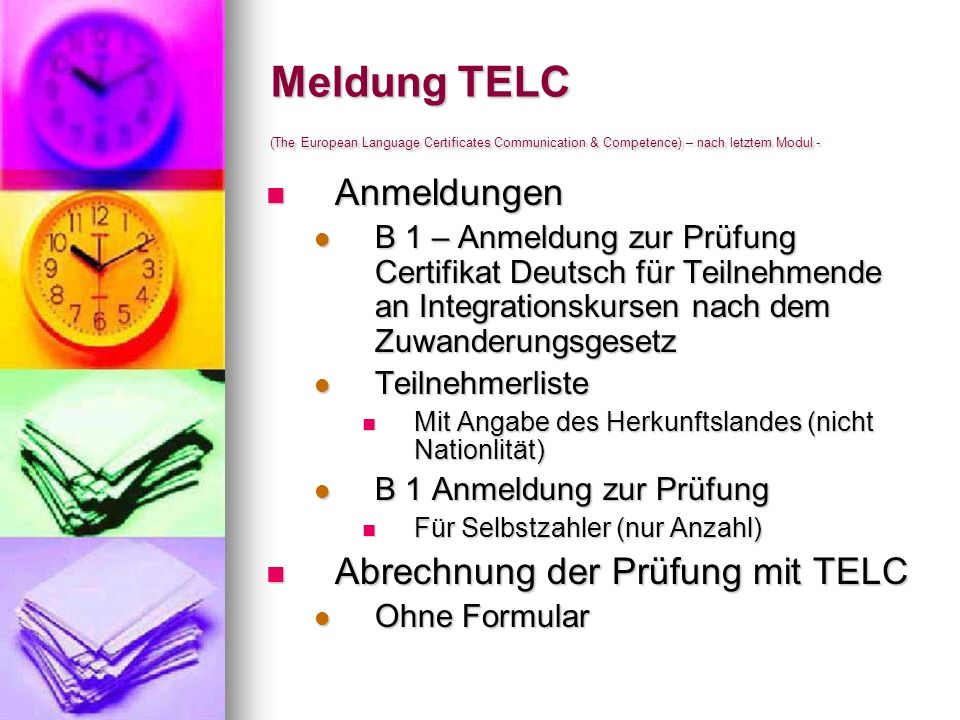 Meldung TELC (The European Language Certificates Communication & Competence) – nach letztem Modul -
