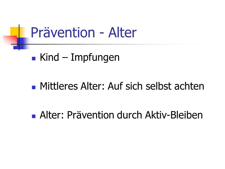 Prävention - Alter Kind – Impfungen