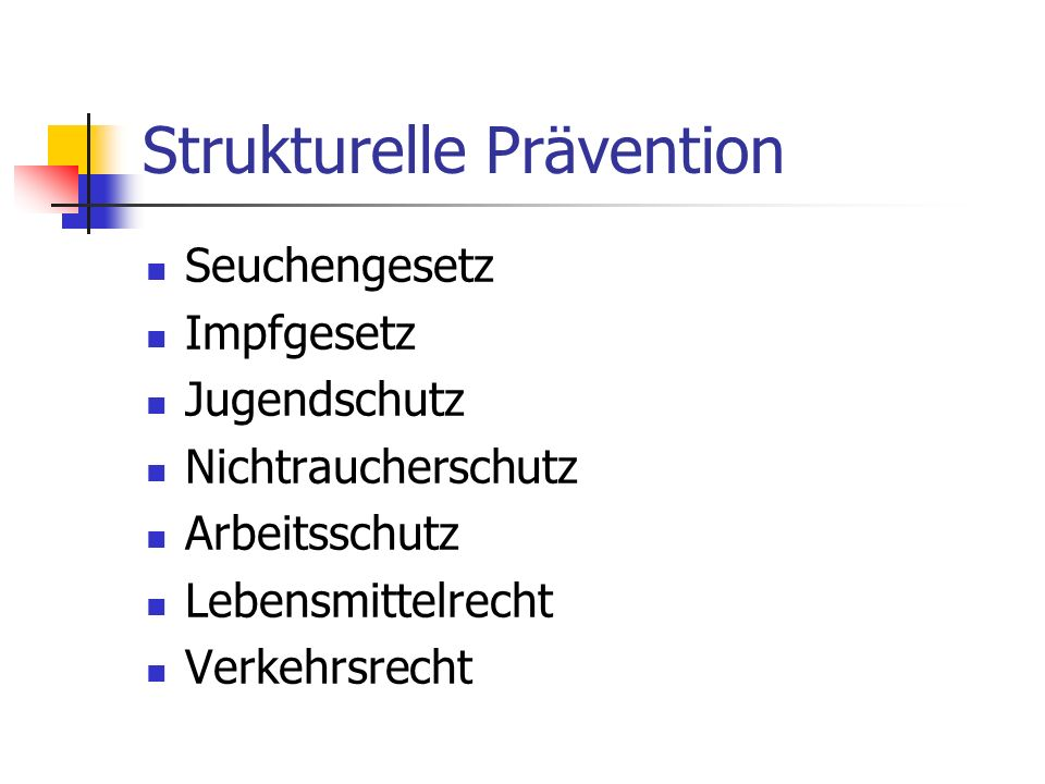 Strukturelle Prävention