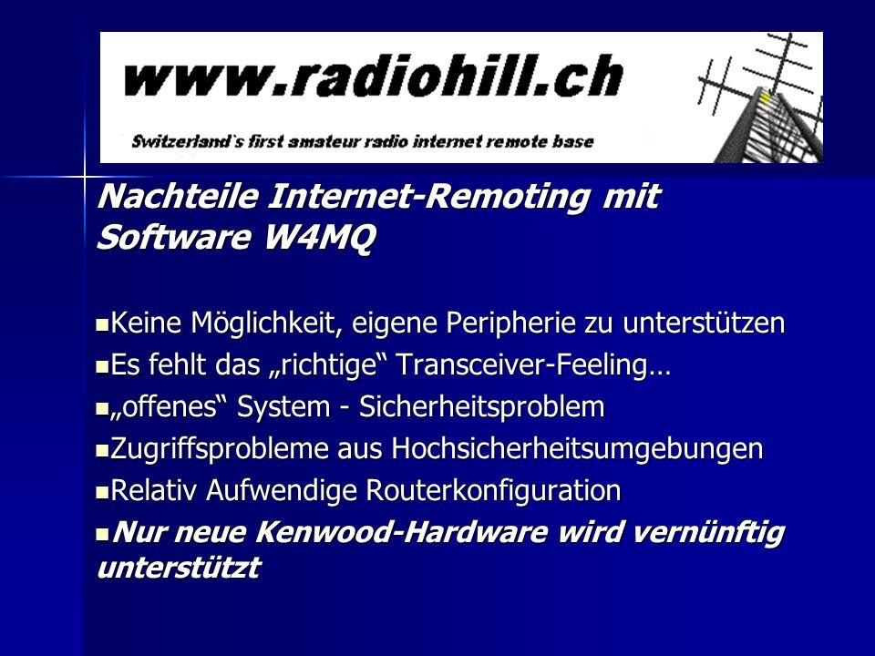 Nachteile Internet-Remoting mit Software W4MQ