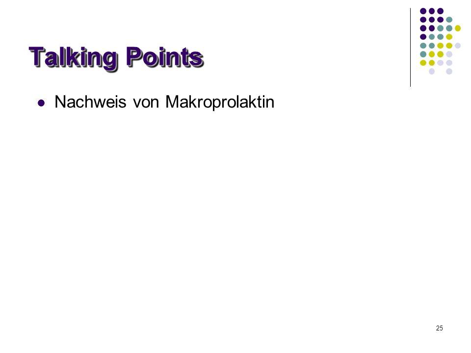 28/03/2017 Talking Points Nachweis von Makroprolaktin