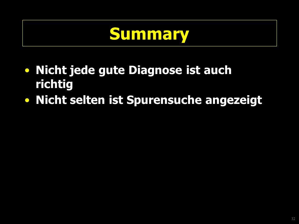Summary Nicht jede gute Diagnose ist auch richtig