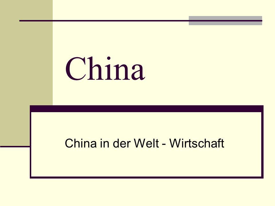 China in der Welt - Wirtschaft