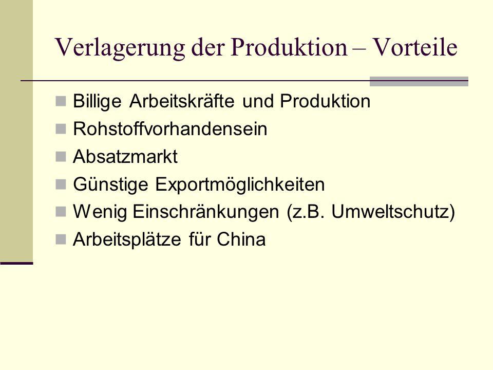 Verlagerung der Produktion – Vorteile