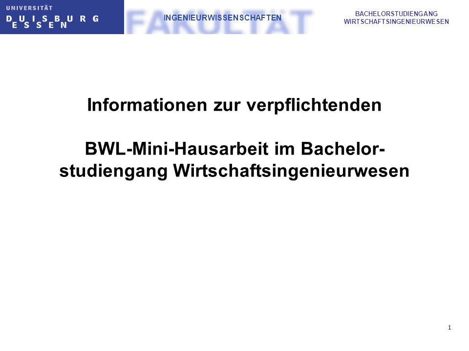 Informationen zur verpflichtenden BWL-Mini-Hausarbeit im Bachelor-studiengang Wirtschaftsingenieurwesen