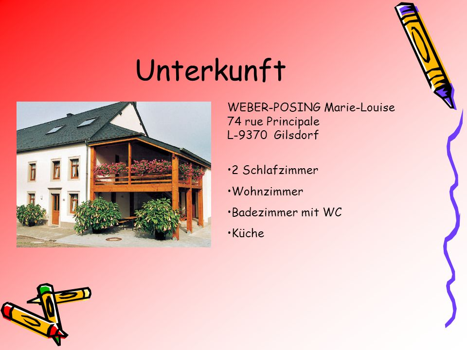Unterkunft WEBER-POSING Marie-Louise 74 rue Principale L-9370 Gilsdorf