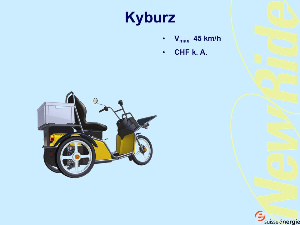 Kyburz Vmax 45 km/h CHF k. A.