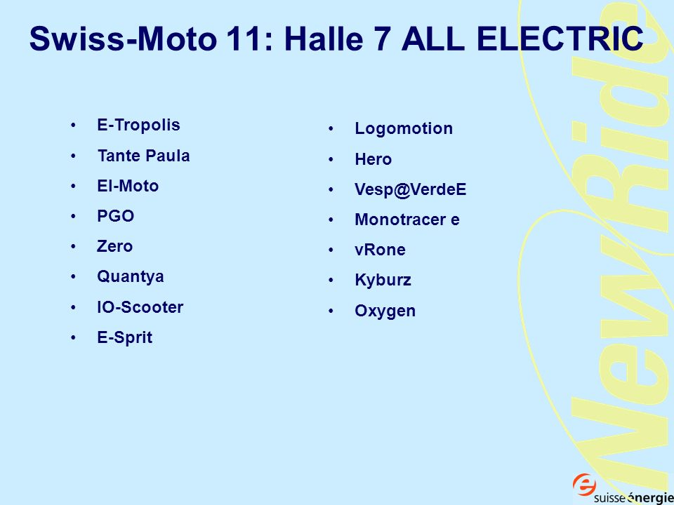 Swiss-Moto 11: Halle 7 ALL ELECTRIC
