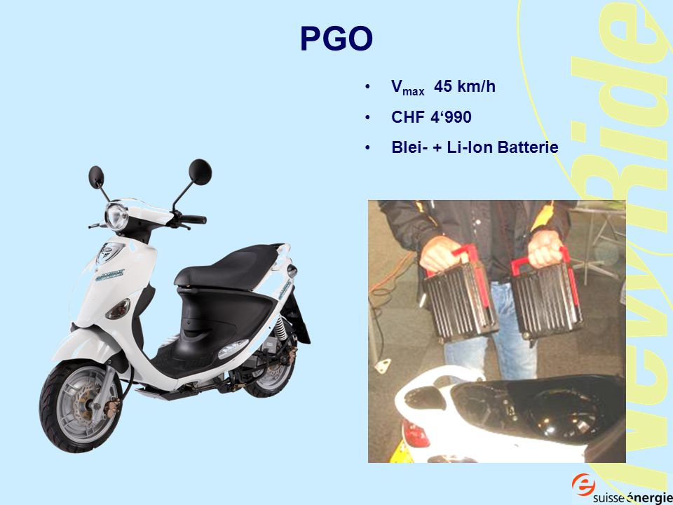 PGO Vmax 45 km/h CHF 4'990 Blei- + Li-Ion Batterie