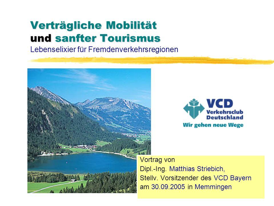 Verträgliche Mobilität und sanfter Tourismus Lebenselixier für Fremdenverkehrsregionen