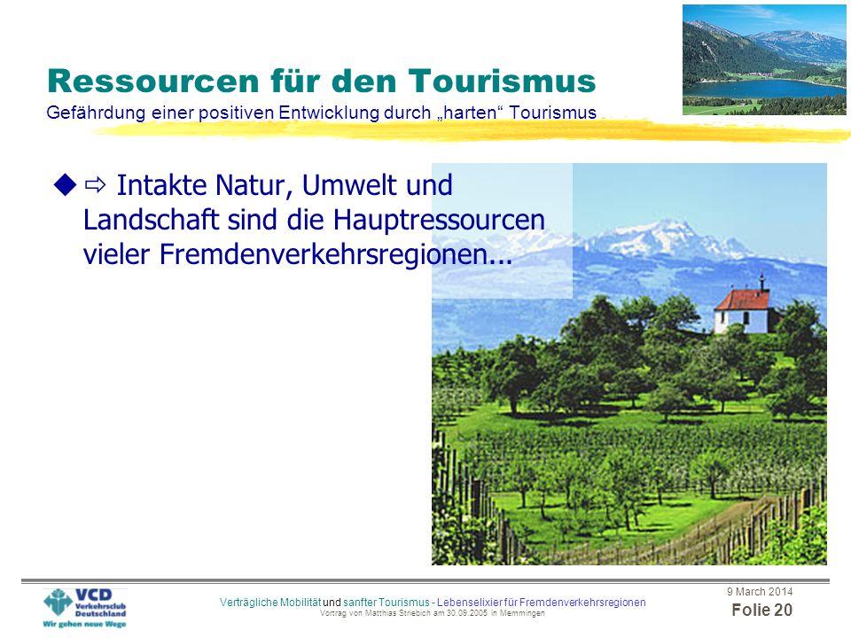 """Ressourcen für den Tourismus Gefährdung einer positiven Entwicklung durch """"harten Tourismus"""