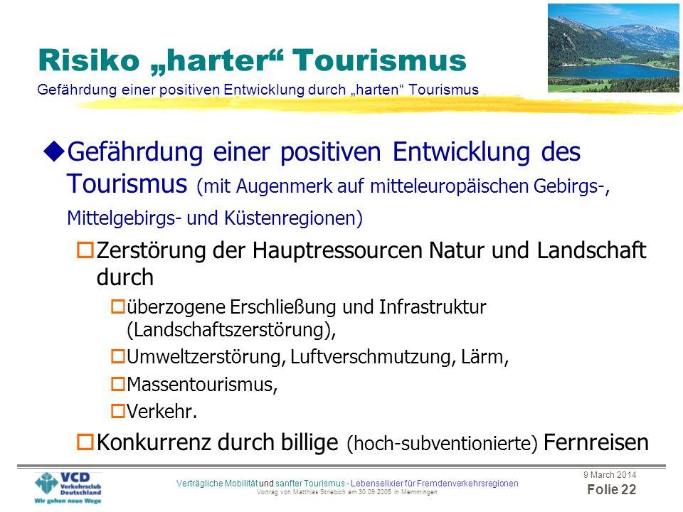 """Risiko """"harter Tourismus Gefährdung einer positiven Entwicklung durch """"harten Tourismus"""