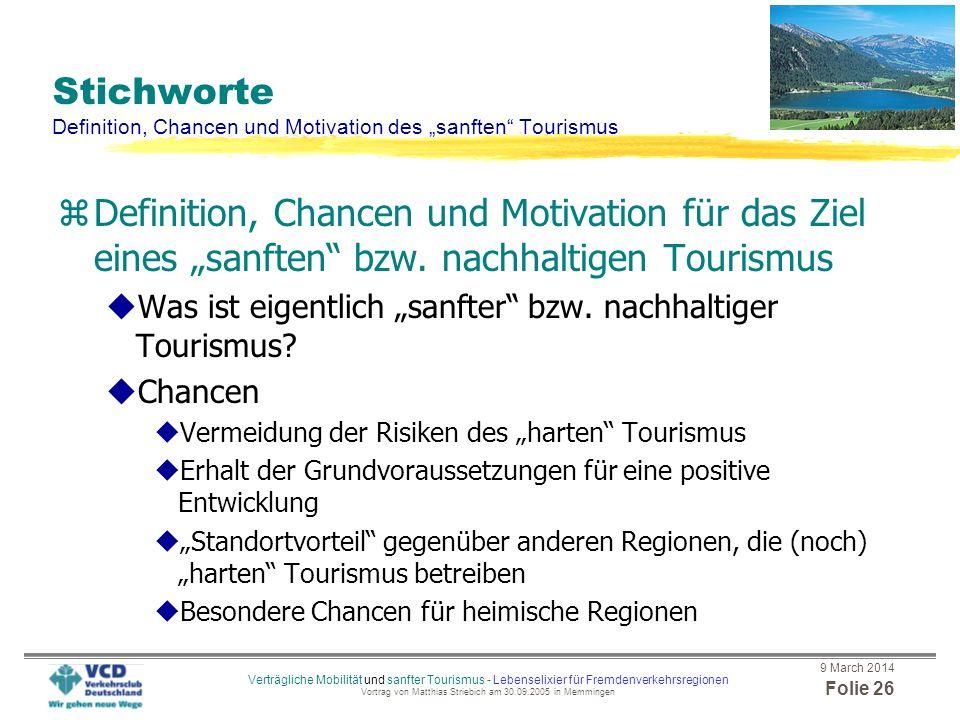 """Stichworte Definition, Chancen und Motivation des """"sanften Tourismus"""
