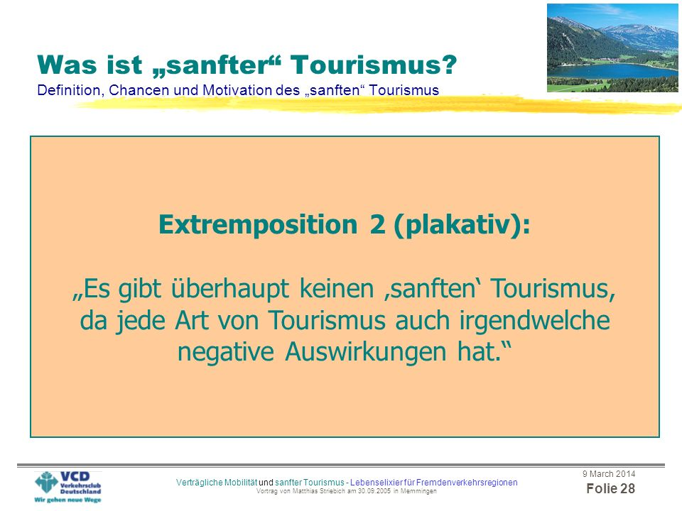 Extremposition 2 (plakativ):