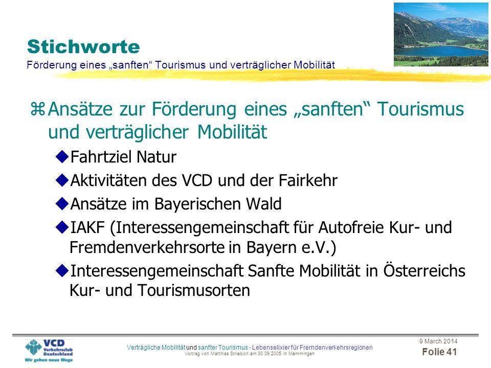 """Stichworte Förderung eines """"sanften Tourismus und verträglicher Mobilität"""