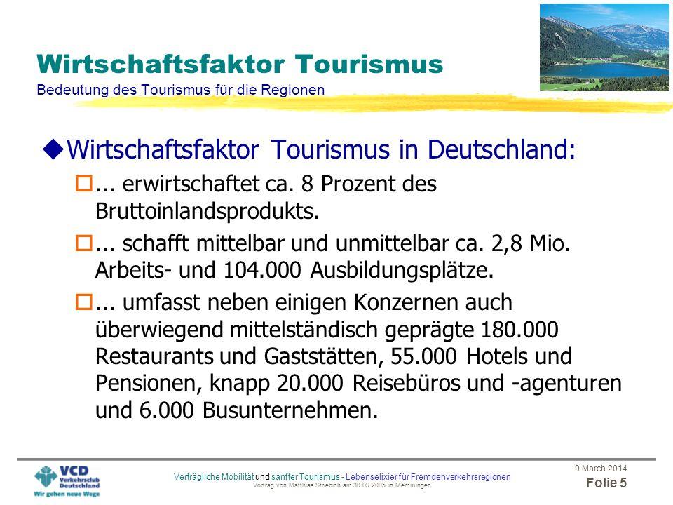 Wirtschaftsfaktor Tourismus Bedeutung des Tourismus für die Regionen