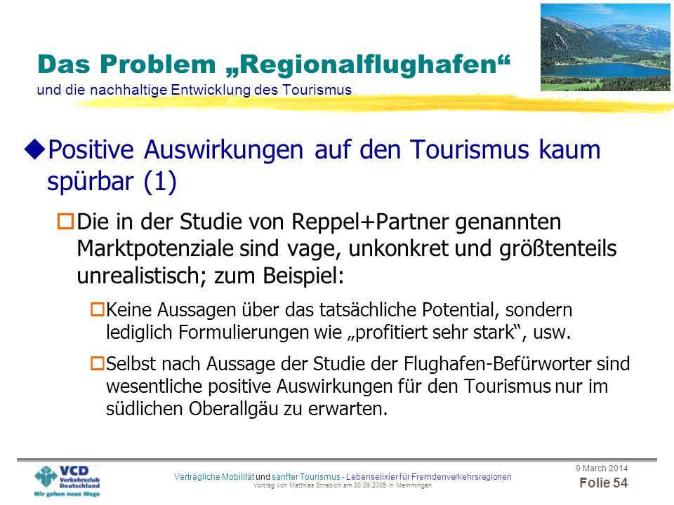 Positive Auswirkungen auf den Tourismus kaum spürbar (1)