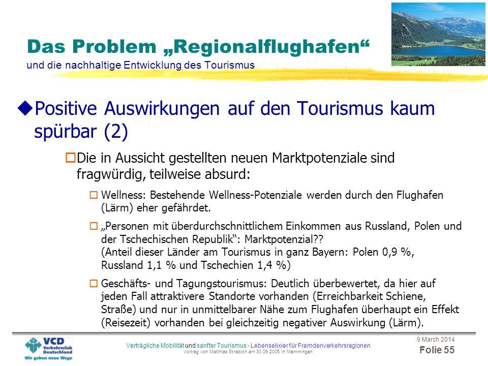 Positive Auswirkungen auf den Tourismus kaum spürbar (2)