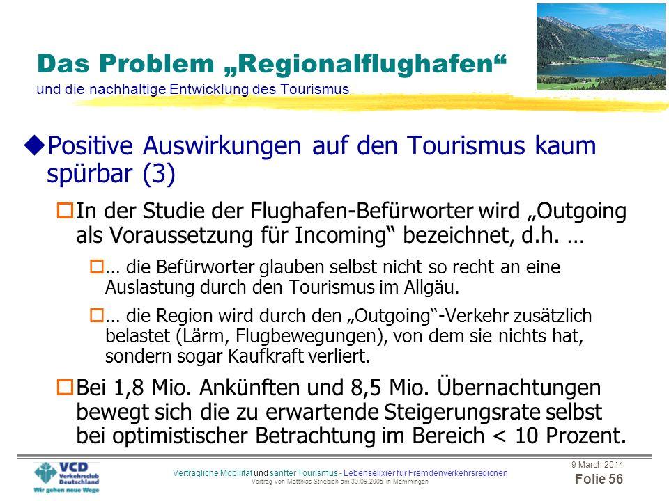 Positive Auswirkungen auf den Tourismus kaum spürbar (3)