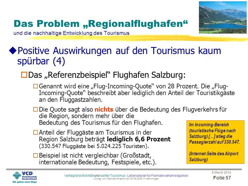 Positive Auswirkungen auf den Tourismus kaum spürbar (4)