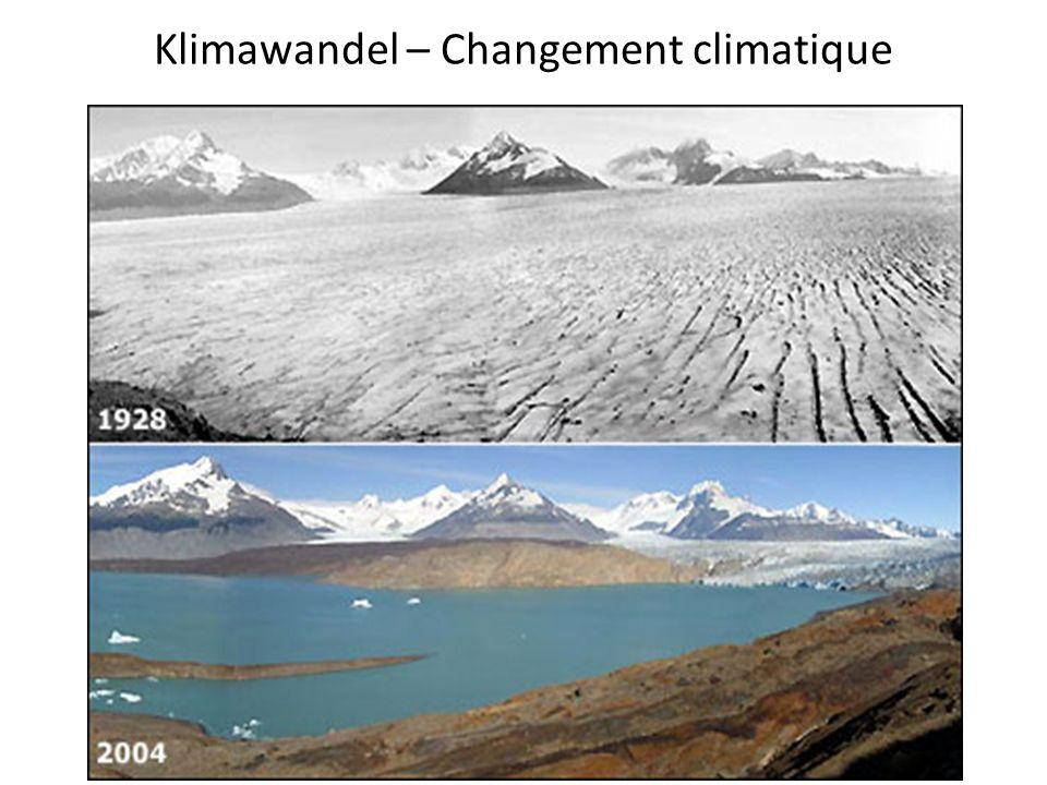 Klimawandel – Changement climatique