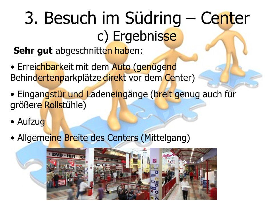 3. Besuch im Südring – Center c) Ergebnisse