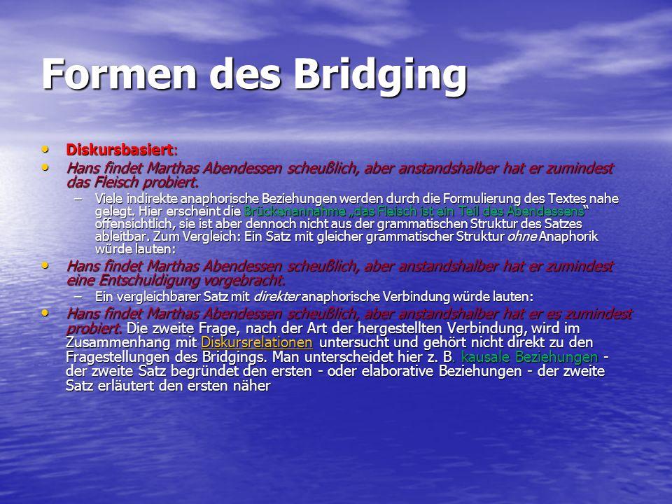 Formen des Bridging Diskursbasiert: