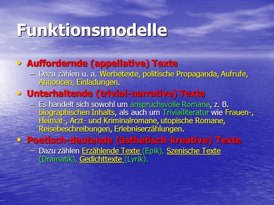 Funktionsmodelle Auffordernde (appellative) Texte