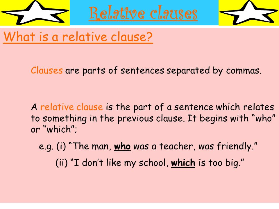 Relative clauses What is a relative clause