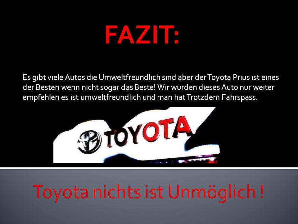 Toyota nichts ist Unmöglich !
